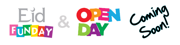 Eid Funday & Open Day Coming Soon